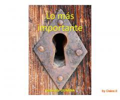 LO MÁS IMPORTANTE: Un libro para aprender sobre el amor verdadero y sentirse bien