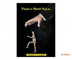 Pazzi e Matti S.p.a. Formato Kindle